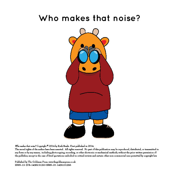 Who Makes That Noise? By Ruth Bushi
